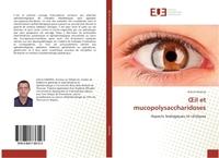 OEIL ET MUCOPOLYSACCHARIDOSES - ASPECTS BIOLOGIQUES ET CLINIQUES