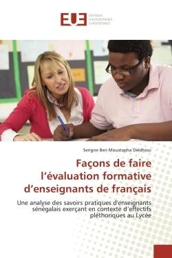 FACONS DE FAIRE L EVALUATION FORMATIVE D ENSEIGNANTS DE FRANCAIS