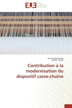 CONTRIBUTION A LA MODERNISATION DU DISPOSITIF CASSE-CHAINE