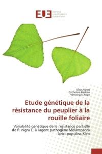 ETUDE GENETIQUE DE LA RESISTANCE DU PEUPLIER A LA ROUILLE FOLIAIRE