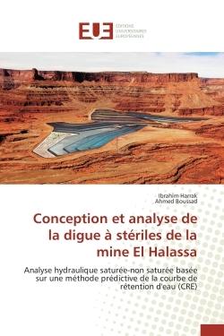 CONCEPTION ET ANALYSE DE LA DIGUE A STERILES DE LA MINE EL HALASSA
