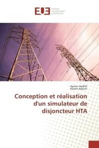 CONCEPTION ET REALISATION D'UN SIMULATEUR DE DISJONCTEUR HTA