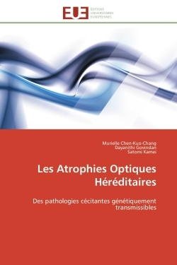 LES ATROPHIES OPTIQUES HEREDITAIRES