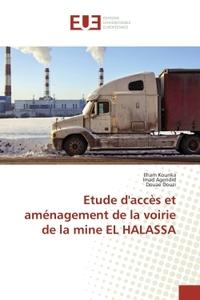 ETUDE D'ACCES ET AMENAGEMENT DE LA VOIRIE DE LA MINE EL HALASSA