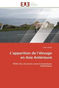 L APPARITION DE L ELEVAGE EN ASIE ANTERIEURE