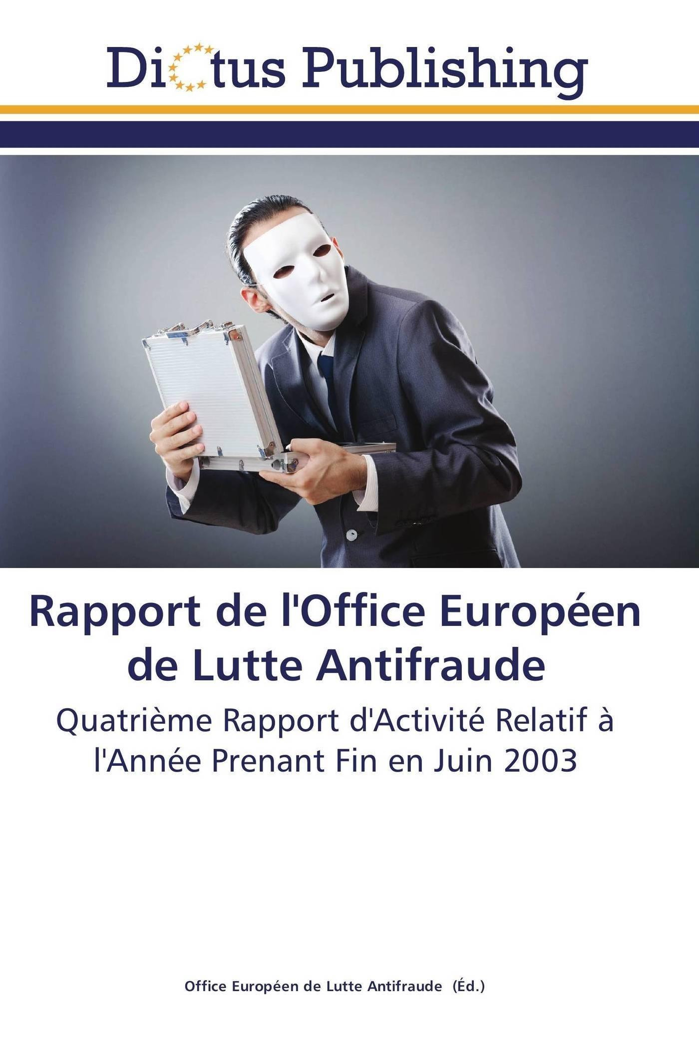 RAPPORT DE L'OFFICE EUROPEEN DE LUTTE ANTIFRAUDE