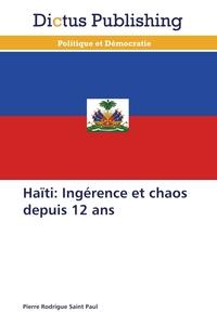 HAITI: INGERENCE ET CHAOS DEPUIS 12 ANS