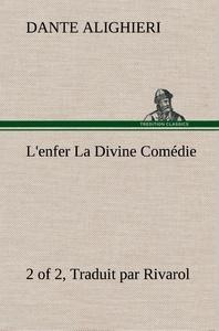 L ENFER 2 OF 2 LA DIVINE COMEDIE TRADUIT PAR RIVAROL