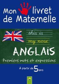 ANGLAIS MON LIVRET DE MATERNELLE