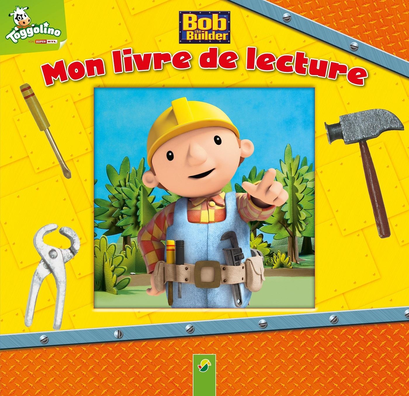 BOB LE BRICOLEUR MON LIVRE DE LECTURE