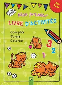 MON PREMIER LIVRE D'ACTIVITES - MES PREMIERS LIVRES D'ACTIVITES