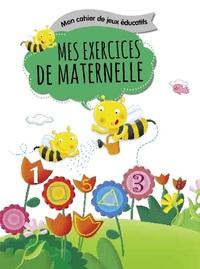 MON CAHIER DE JEUX EDUCATIFS - MES EXERCICES DE MATERNELLE