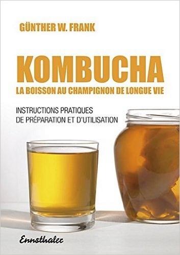 KOMBUCHA LA BOISSON AU CHAMPIGNON DE LONGUE VIE