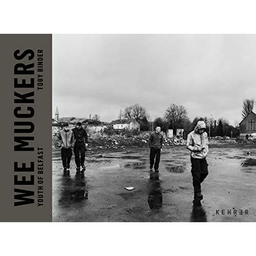 WEE MUCKERS-YOUTH OF BELFAST