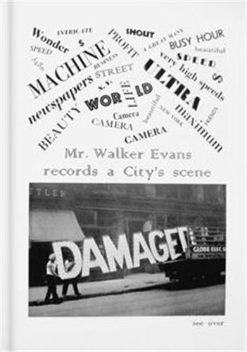 WALKER EVANS: THE MAGAZINE WORK /ANGLAIS