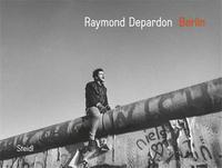 RAYMOND DEPARDON BERLIN /ANGLAIS