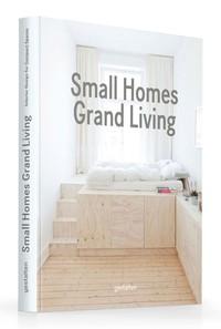 SMALL HOMES, GRAND LIVING /ANGLAIS