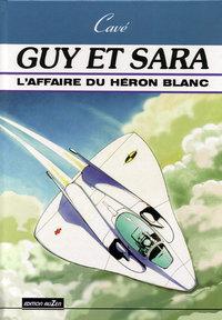 L'AFFAIRE DU HERON BLANC