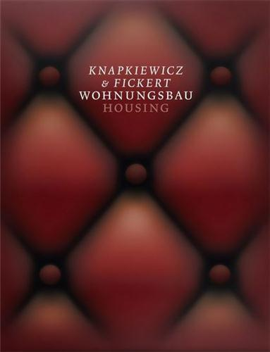 KNAPIKIEWICZ & FICKERT: HOUSING /ANGLAIS