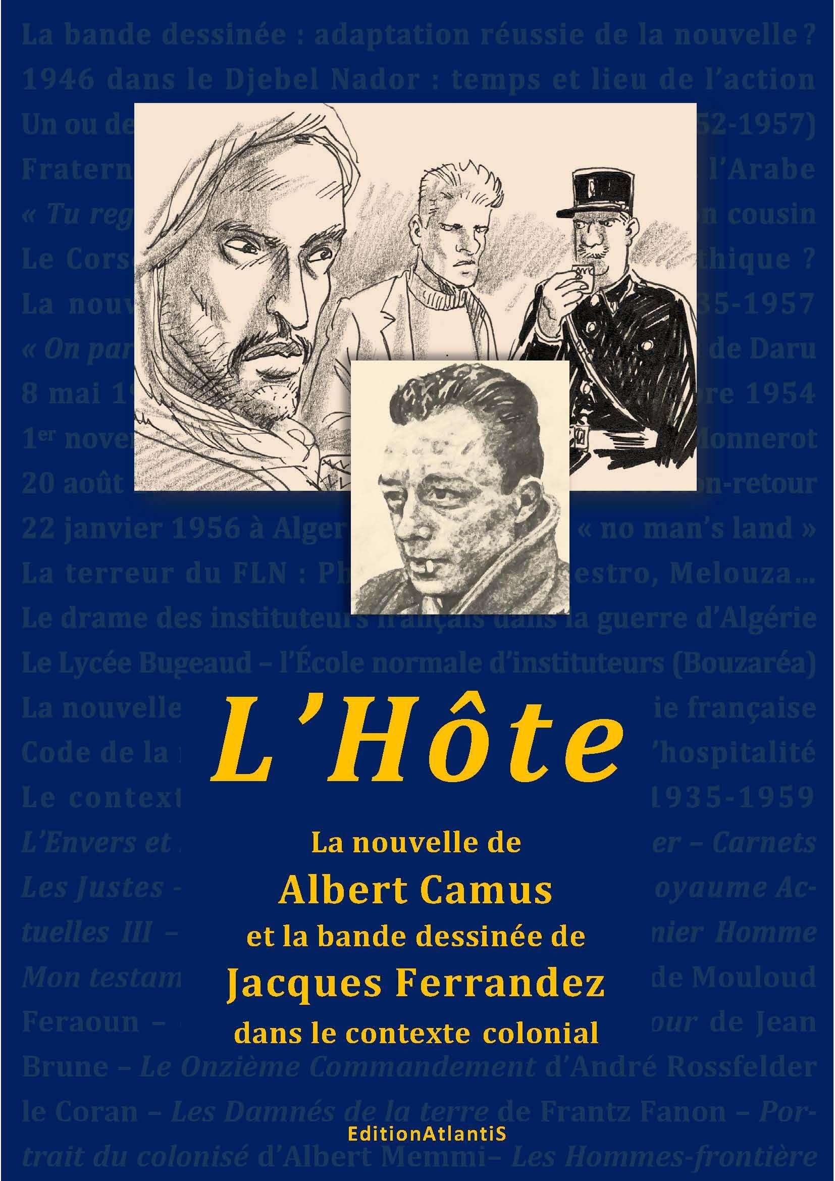 """""""L'HOTE"""". LA NOUVELLE D'ALBERT CAMUS ET LA BD DE JACQUES FERRANDEZ DANS LE CONTEXTE COLONIAL"""