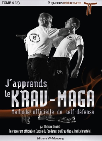J'APPRENDS LE KRAV-MAGA TOME 4: PROGRAMMES CEINTURE MARRON