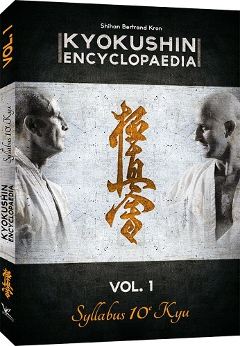 KYOKUSHIN KATA ENCYCLOPEDIA SYLLABUS VOL 1
