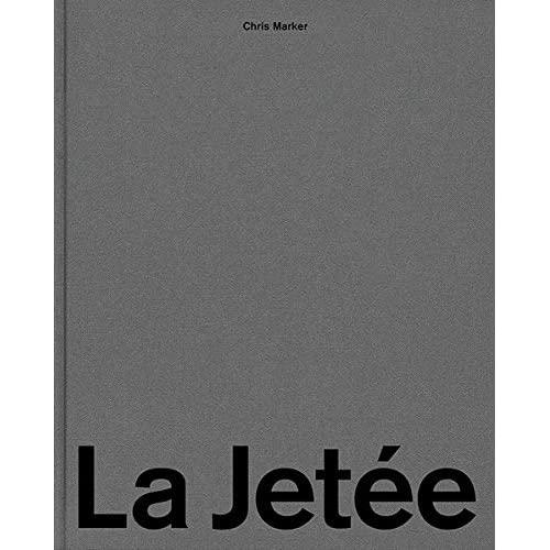 CHRIS MARKER. LA JETEE. 422 STILL FRAMES, 15 BLACK SCREENS /ANGLAIS