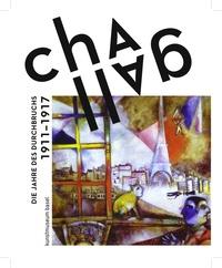 CHAGALL DIE JAHRE DES DURCHBRUCHS 1911 - 1919 /ALLEMAND