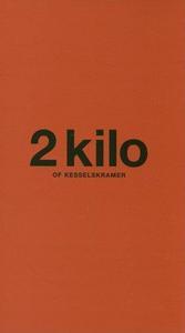 2 KILO OF KESSELS KRAMER /ANGLAIS