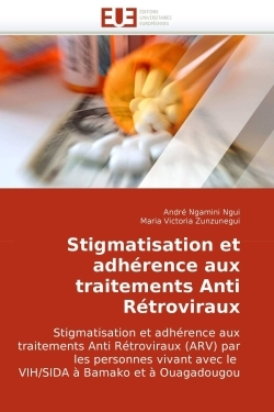 STIGMATISATION ET ADHERENCE AUX TRAITEMENTS ANTI RETROVIRAUX