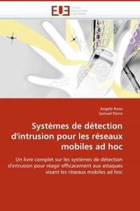 SYSTEMES DE DETECTION D''INTRUSION POUR LES RESEAUX MOBILES AD HOC