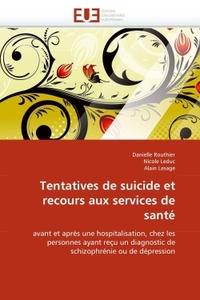 TENTATIVES DE SUICIDE ET RECOURS AUX SERVICES DE SANTE
