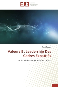 VALEURS ET LEADERSHIP DES CADRES EXPATRIES