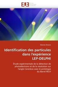 IDENTIFICATION DES PARTICULES DANS L''EXPERIENCE LEP-DELPHI