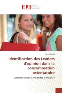 IDENTIFICATION DES LEADERS D'OPINION DANS LA CONSOMMATION OSTENTATOIRE