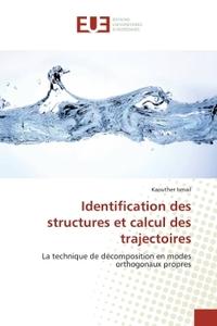 IDENTIFICATION DES STRUCTURES ET CALCUL DES TRAJECTOIRES