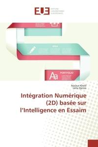 INTEGRATION NUMERIQUE (2D) BASEE SUR L?INTELLIGENCE EN ESSAIM