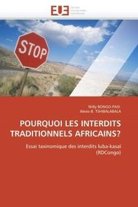 POURQUOI LES INTERDITS TRADITIONNELS AFRICAINS?
