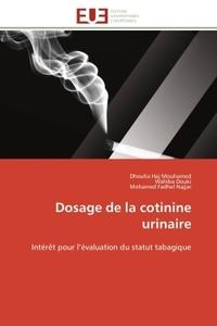 DOSAGE DE LA COTININE URINAIRE