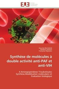 SYNTHESE DE MOLECULES A DOUBLE ACTIVITE ANTI-PAF ET ANTI-VIH