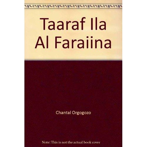TAARAF ILA AL FARAIINA