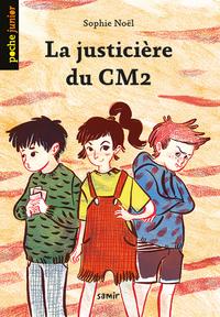 LA JUSTICIERE DU CM2