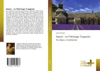 RANCE - ET L'HERITAGE TRAPPISTE