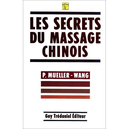 SECRETS DU MASSAGE CHINOIS (LES)