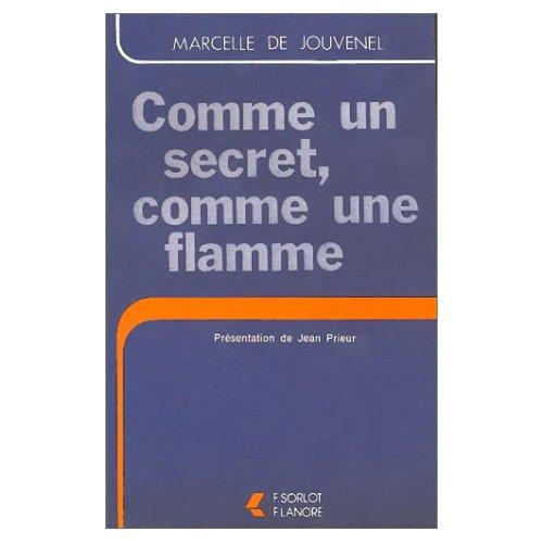 COMME UN SECRET COMME UNE FLAM