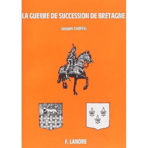 GUERRE DE SUCCESSION BRETAGNE