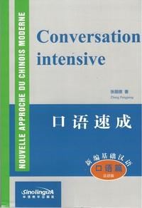 CONVERSATION INTENSIVE (MP3 A TELECHARGER EN LIGNE) (BILINGUE CHINOIS+PINYIN, FRANCAIS)