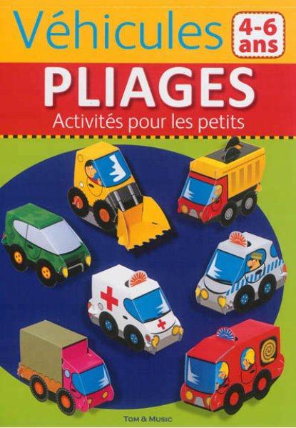 VEHICULES - PLIAGES ACTIVITES POUR LES PETITS