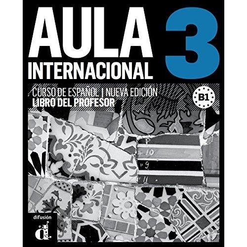 AULA INTERNACIONAL 3 NED - LIBRO DEL PROFESOR