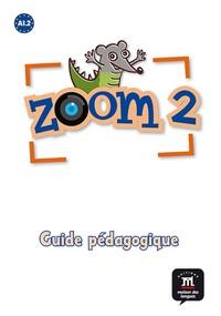 ZOOM 2 GUIDE PEDAGOGIQUE